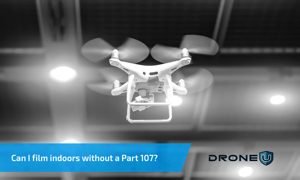 Flying drone indoors without a part 107