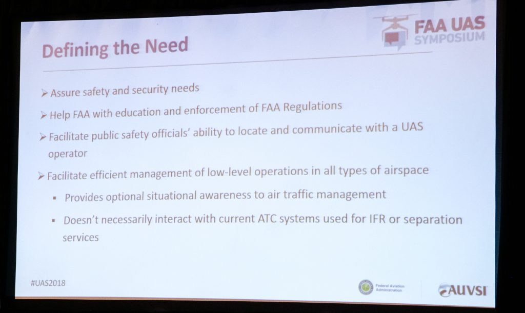 FAA defines the need for Remote Identification. During the 2018 FAA symposium, the FAA discussed the real need for Remote Identification or Remote ID on drones.