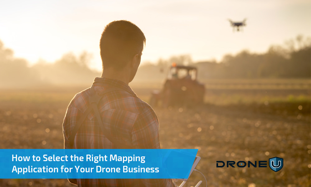 How to Select the Right Mapping Application for Your Drone Business