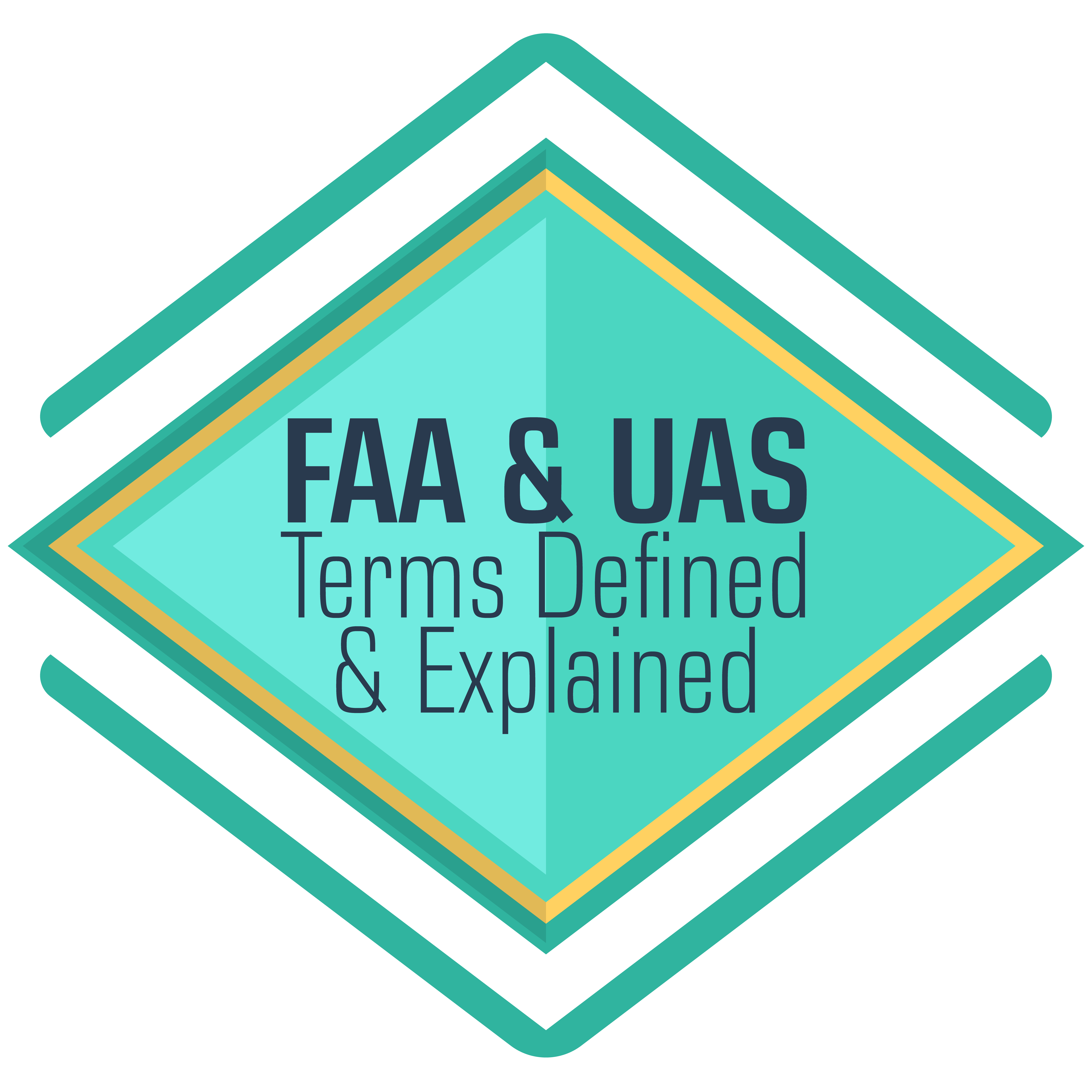 FAA and UAS terms and definitions for drone pilots and UAV pilots