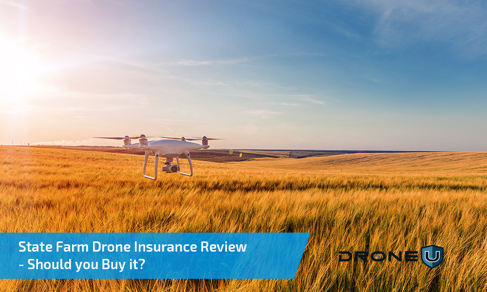State Farm Drone Insurance Review