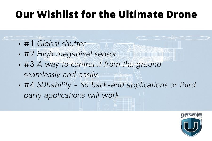 Wishlist for ultimate drone